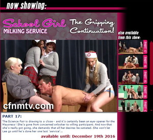 cfnmtv: School Girl Milking Service: The Gripping Continuation (Part 1-17)