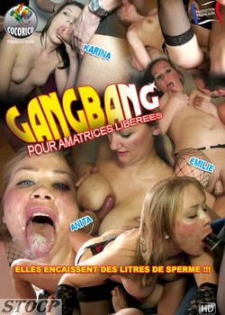 GangBang Pour Amatrices Liberees FRENCH